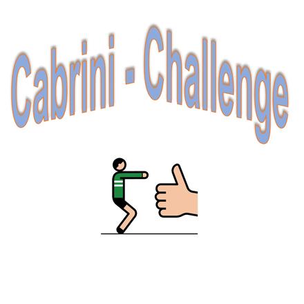 Cabrini-Challenge gegen Langeweile